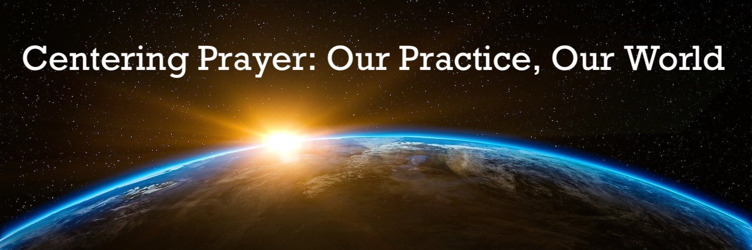 Centering Prayer: Our Practice, Our World - October 25, 2020