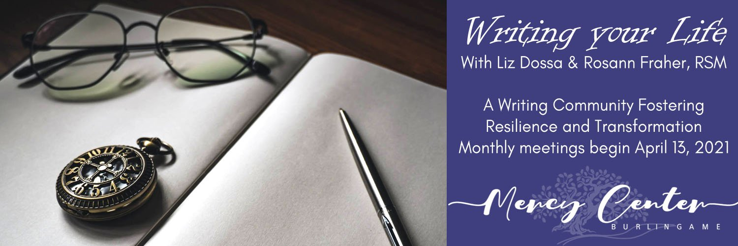 Writing Your Life: A Writing Community Fostering Resilience and Transformation   Begins April 13, 2021