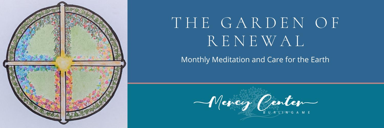 Garden of Renewal Month