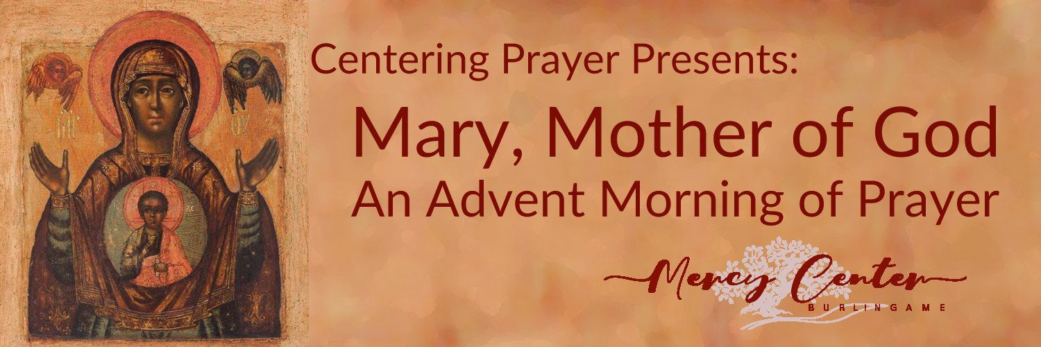 Mary, Mother of God: An Advent Morning of Prayer - December 5, 2020